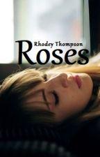 Roses by RhodeyThompson