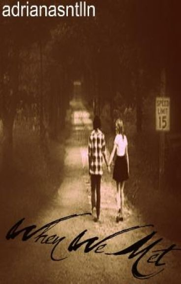 When We Met... (A Forever Now Short Story)