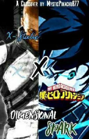 X-Static x My Hero Academia: Dimensional Spark by MysticPikachu877