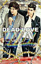 DEAD LOVE 《H.S》الحب الميت  by luzay-jzh