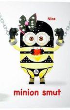 GRUXBOB MINION FANFIC S MU T !!!!!!!!! by trashnugget2
