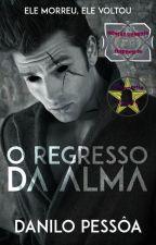 O Regresso da Alma by danilo_pessoa