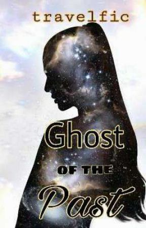 Ghost of the Past  by travelfic