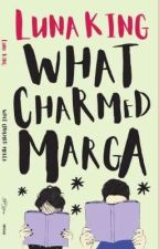 What Charmed Marga (#MIBF2018 Launch/Preview) by lunaking_phr