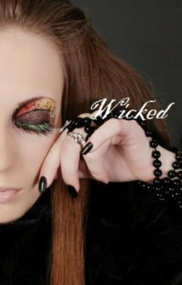 Wicked( In Revision )