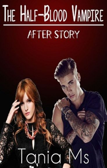 The Half Blood Vampire After Story
