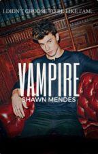 Vampire   Shawn Mendes  by _Shawlizabeth_
