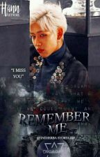 Remember Me  • Bambam {Completed✨} by mihooniess