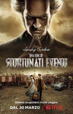 Una Serie Sfortunati Eventi by lafigliadiRoneHerm