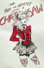 ×You Are Truly A Heather~× || Chansaw Fanfic by MythicLilShit