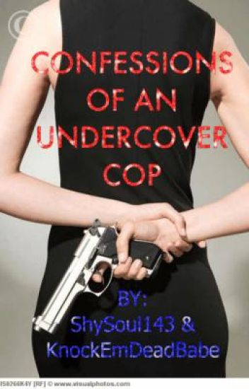 Confessions Of An Undercover Cop
