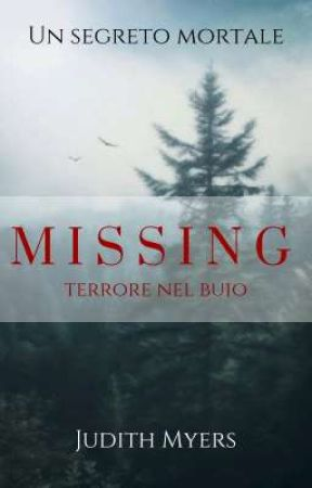 MISSING terrore nel buio by Judith-Myers