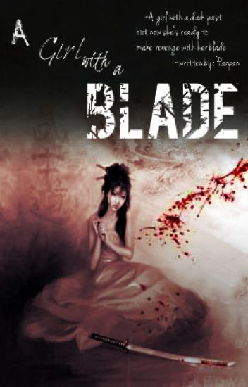 A Girl With A Blade