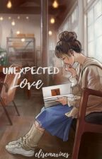 Unexpected Love [ON~GOING] by elisemaxines