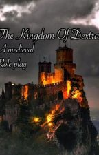 The Kingdom Of Dextra by littlemisspixelated