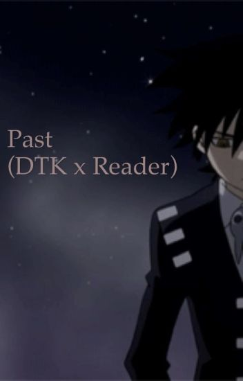 Past (Death the Kid x Reader) *DISCONTINUED*