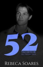 52 by Rb1RebecaSoares