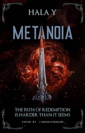 Metanoia (Book One) by nobleheirs