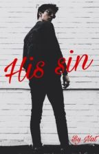 His sin  by nat_hunts