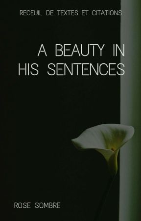 A Beauty In His Sentences 2 Lettre à Mon Amant Wattpad