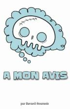 A MON AVIS by Bavard-Sournois