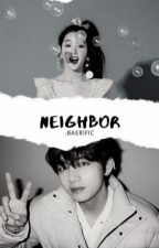 Neighbor | bjh ; kth by baerific
