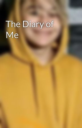 The Diary of Me by BAMobsesseed