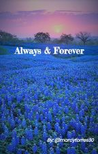 Always & Forever (A 'The Last Of Us' Fanfic) by marcytorres30