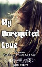 My Unrequited Love by bacon_exoLove