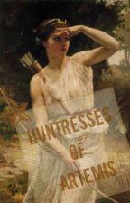 Huntresses of Artemis (Percy Jackson Fanfic) by PercyJacksonFan56