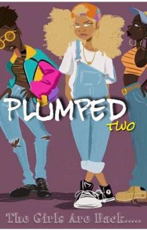 Plumped 2 by writerguru3164
