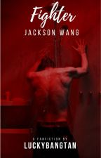 Fighter || Jackson Wang [DISCONTINUED] by luckybangtan