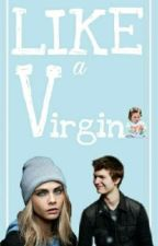 Like a Virgin by JohannyMoon28