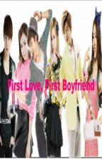 First Love, First Boyfriend by deLwen_26