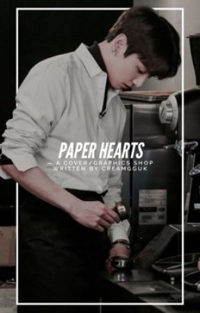 Paper Hearts| GRAPHICS (closed) by CREAMGGUK