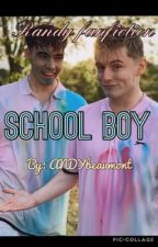 School boy (randy story)❤️ by ANDYbeaumont