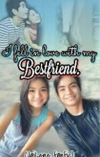 I Fell InLove with My Bestfriend (JaiLene NLex MikAndre FrancElla) by crazysuperfangirl