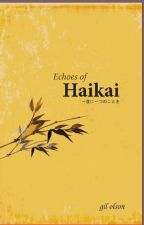 Echoes of Haikai by GilOlson