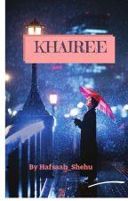 KHAIREE by hafsaah_shehu