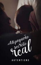 Mi pequeño secreto Real by AutenticNC
