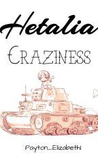 Hetalia Craziness by Payton_Elizabeth1