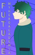 Future | BNHA Fanfiction by Viokaea