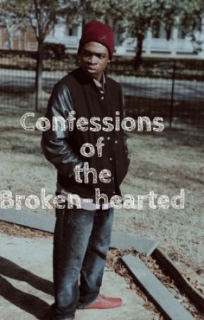 Confessions of The Broken-hearted  by Silkee_Smoove