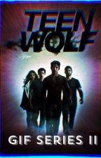 Teen Wolf Gif Series 2 by sheyco
