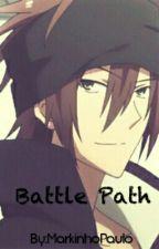 Battle path by MarkinhoPaulo