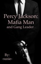 Percy Jackson: Mafia Man and Gang Leader by -susie-