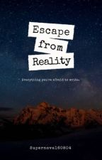Escape from Reality by Supernova160804