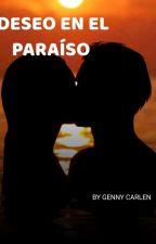 DESEO EN EL PARAISO by moon1900
