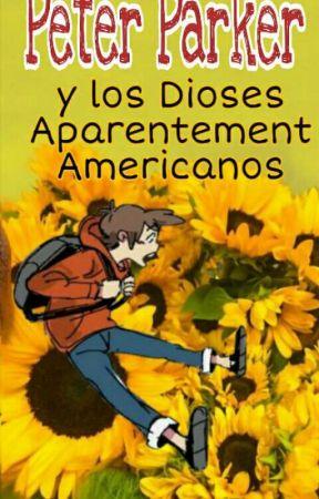 Peter Parker y Los Dioses Aparentemente  Americanos - Marvel & Percy Jackson by BrisaDelMarrrr