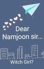 Dear Namjoon sir  by MystiqueWitchWorld